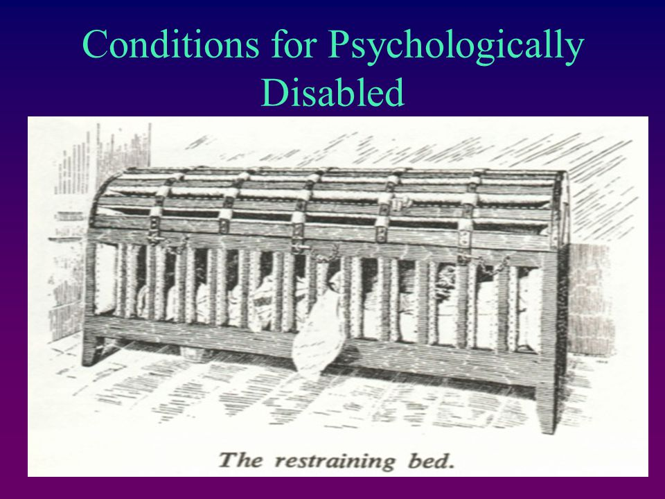 Conditions for Psychologically Disabled