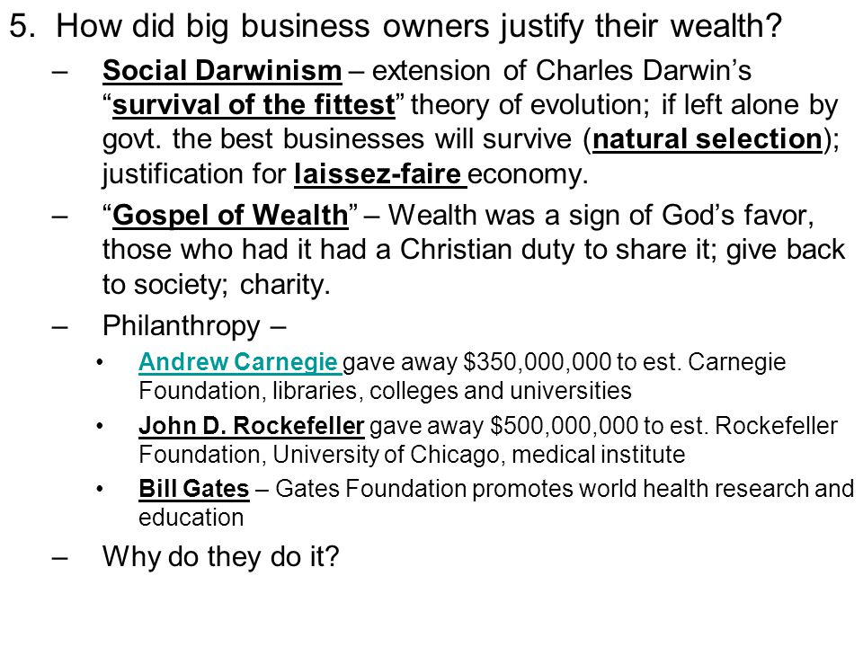 5. How did big business owners justify their wealth