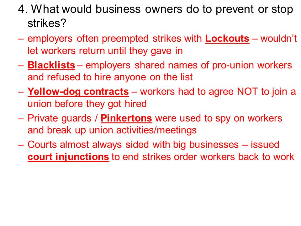 4. What would business owners do to prevent or stop strikes