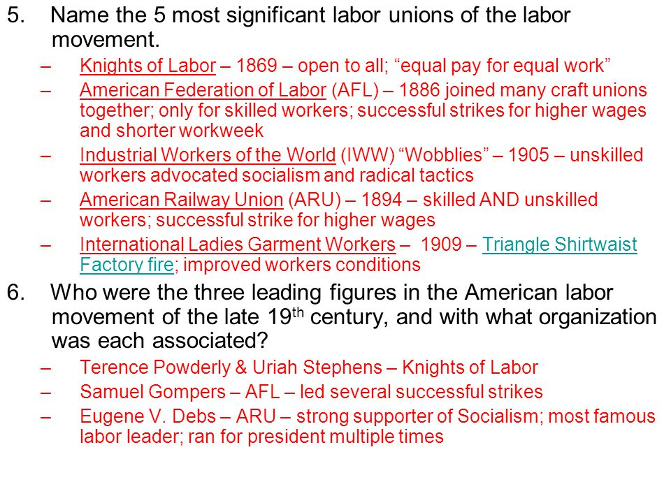 5. Name the 5 most significant labor unions of the labor movement.