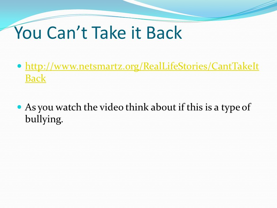 You Can't Take it Back http://www.netsmartz.org/RealLifeStories/CantTakeItBack.