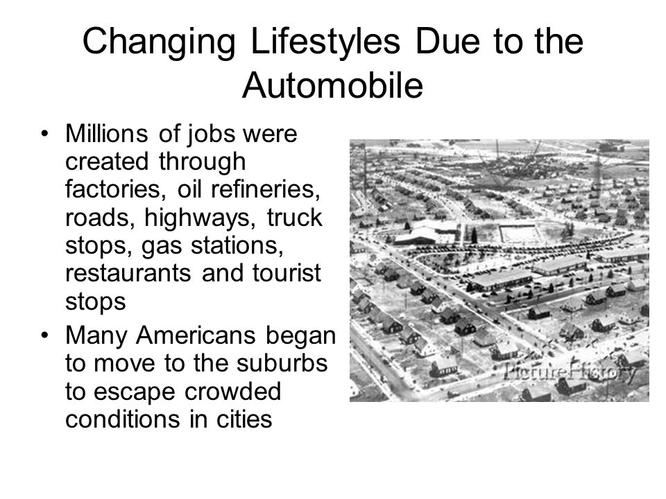 Changing Lifestyles Due to the Automobile