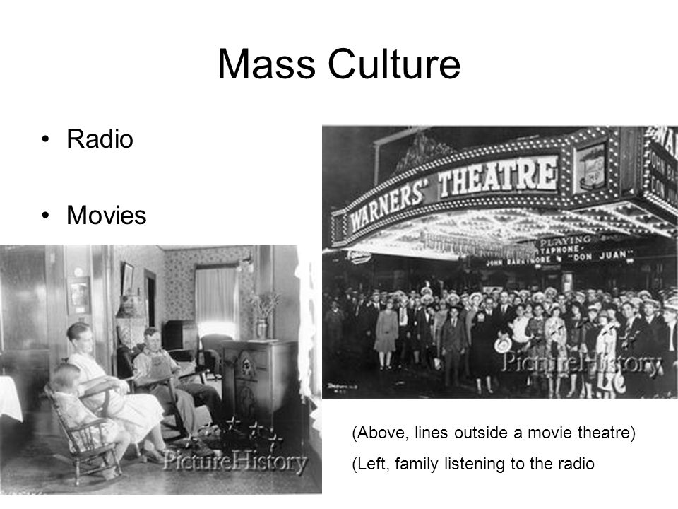 Mass Culture Radio Movies (Above, lines outside a movie theatre)