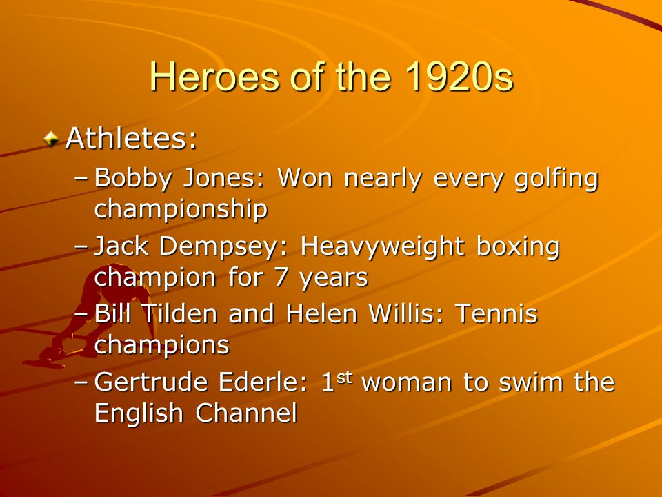 Heroes of the 1920s Athletes: