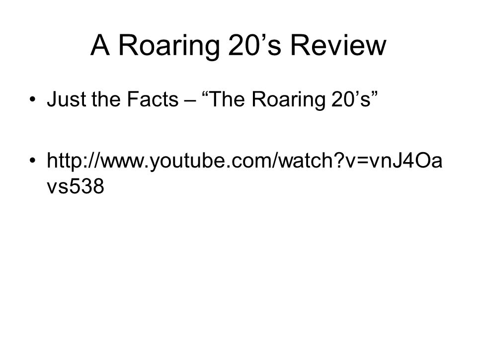 A Roaring 20's Review Just the Facts – The Roaring 20's