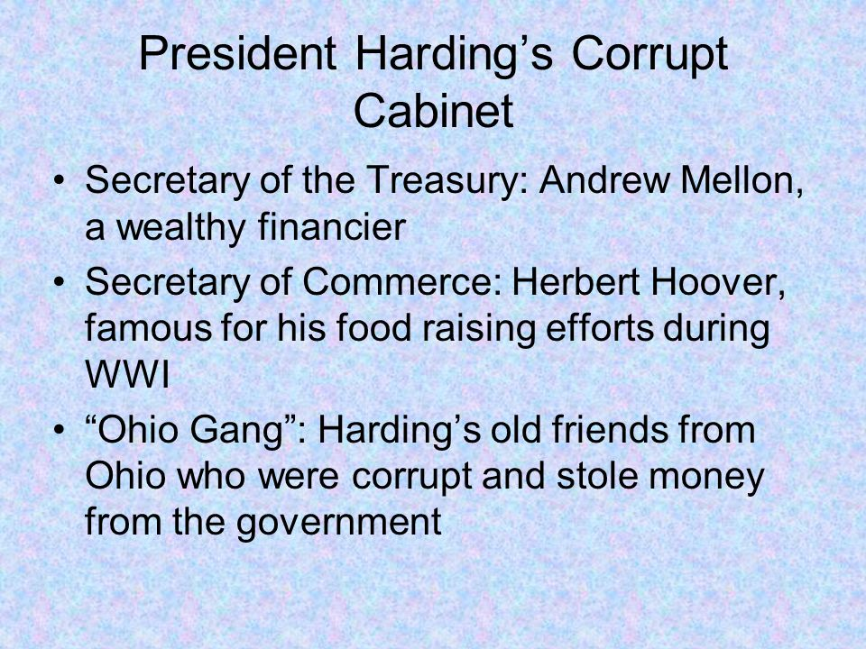 President Harding's Corrupt Cabinet