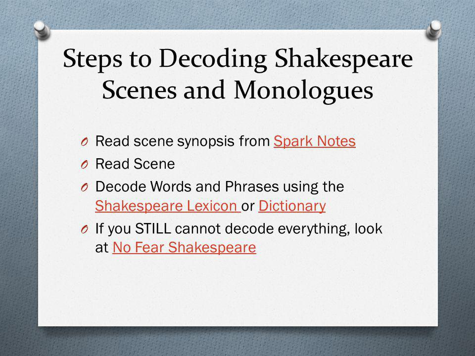 Steps to Decoding Shakespeare Scenes and Monologues