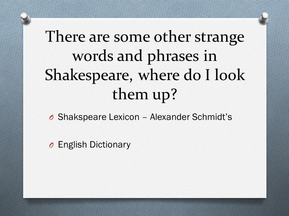 There are some other strange words and phrases in Shakespeare, where do I look them up