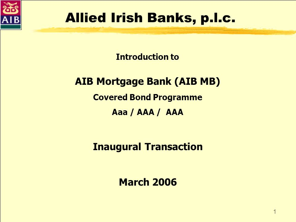 Allied Irish Banks, p.l.c. AIB Mortgage Bank (AIB MB)