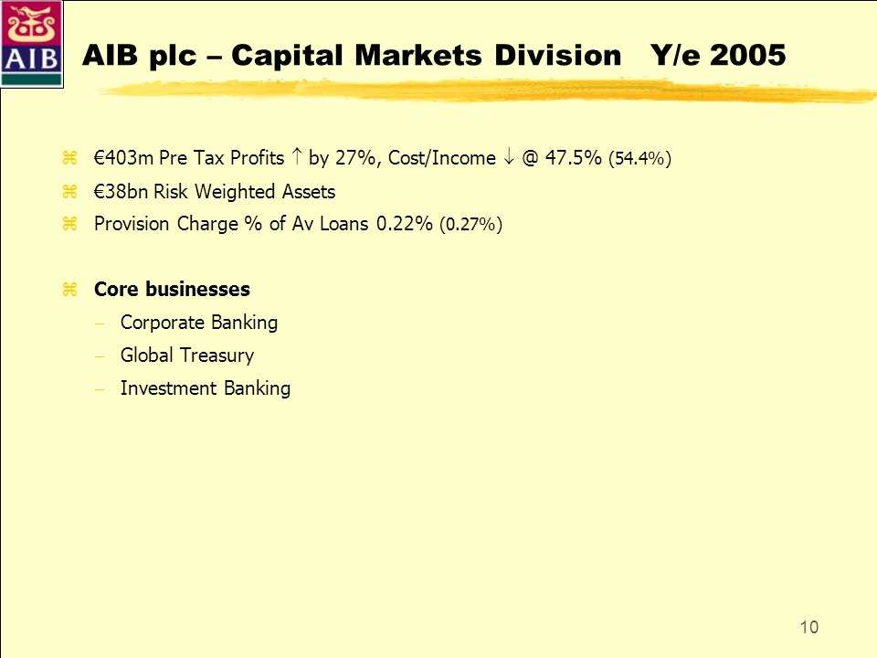 AIB plc – Capital Markets Division Y/e 2005
