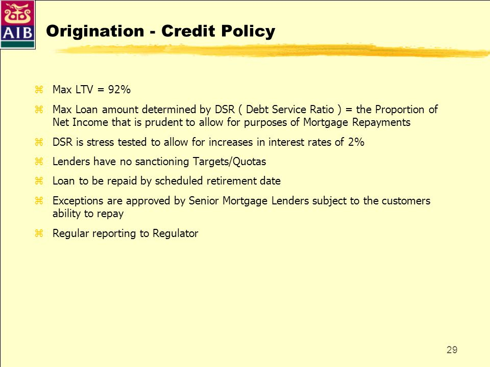 Origination - Credit Policy