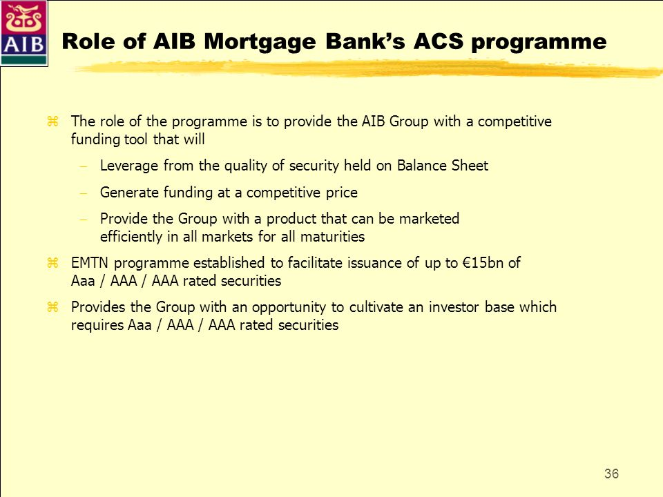 Role of AIB Mortgage Bank's ACS programme