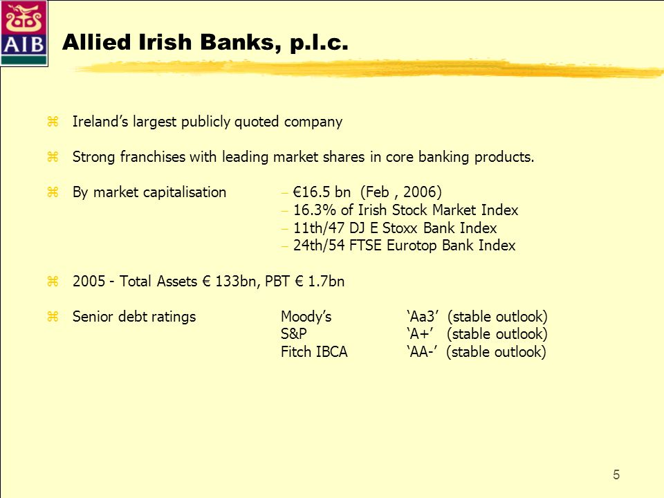 Allied Irish Banks, p.l.c. Ireland's largest publicly quoted company