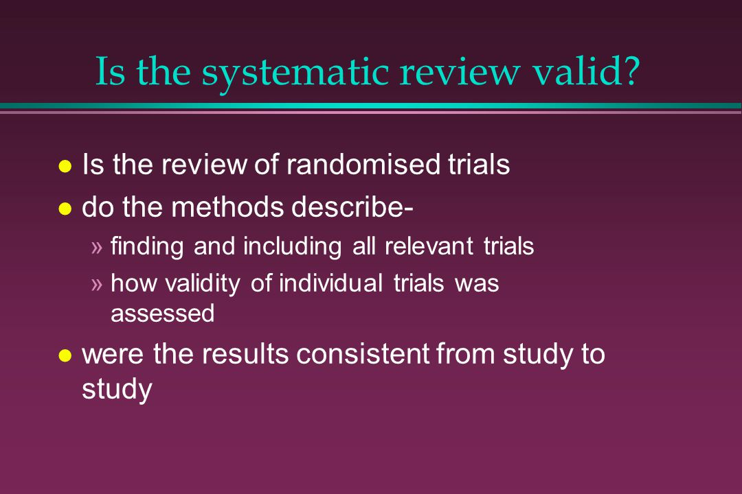 Is the systematic review valid