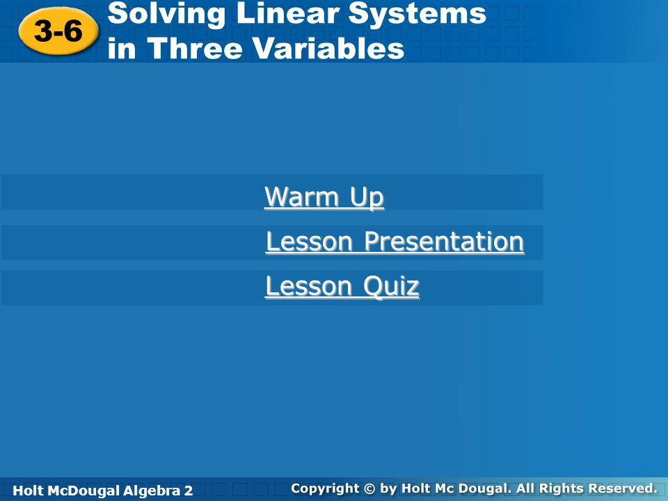 Solving Linear Systems in Three Variables 3-6