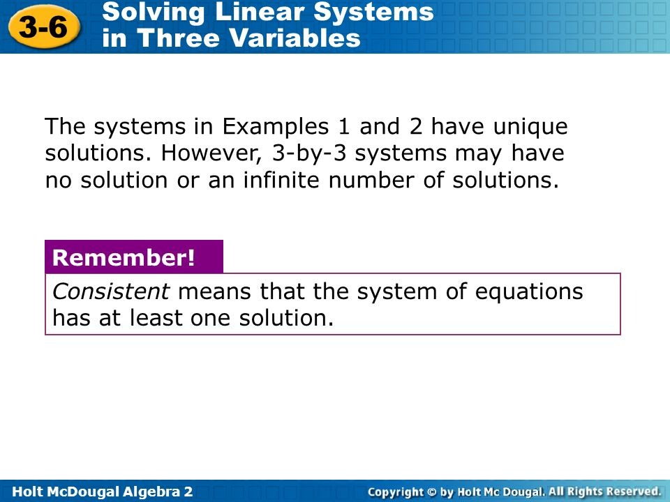 The systems in Examples 1 and 2 have unique solutions
