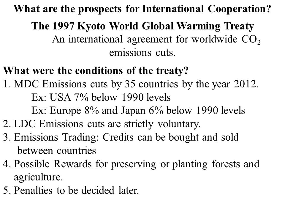 What are the prospects for International Cooperation