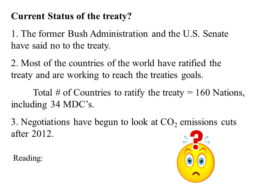 Current Status of the treaty