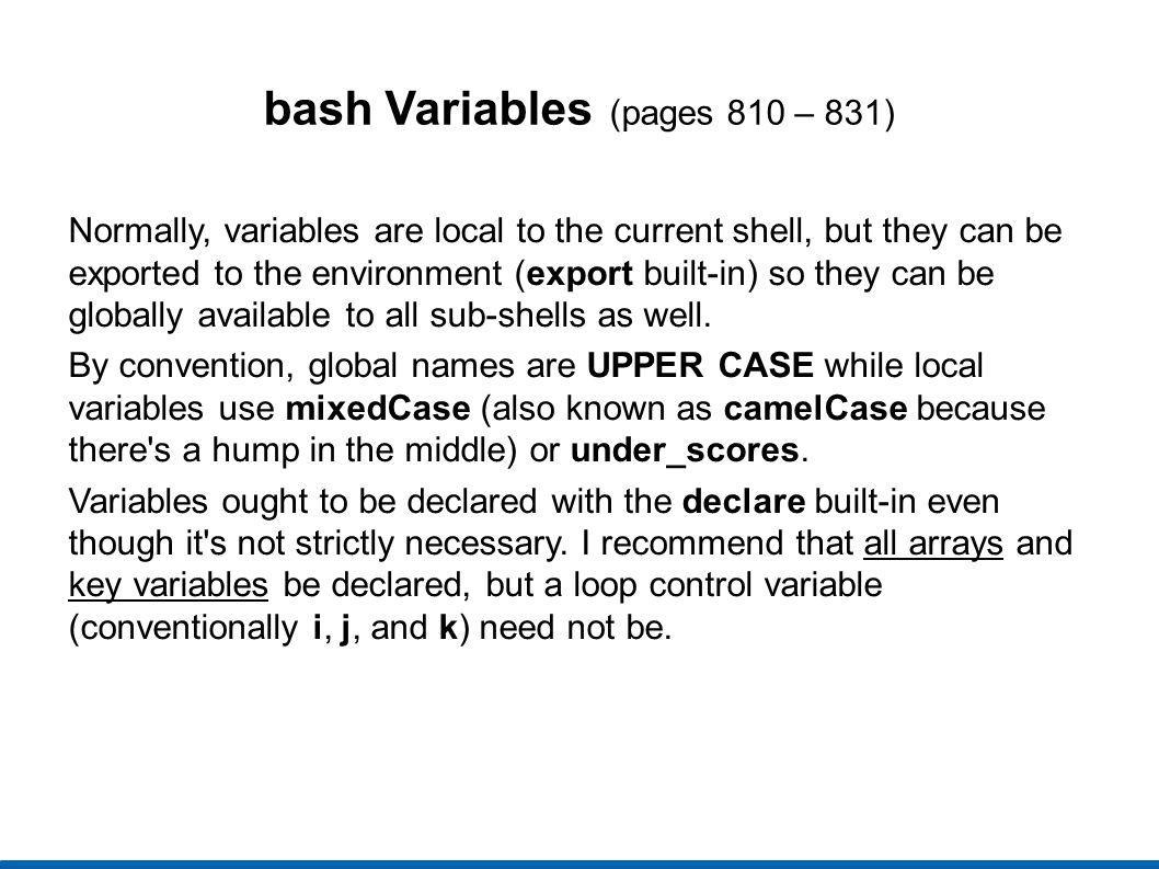 bash Variables (pages 810 – 831)