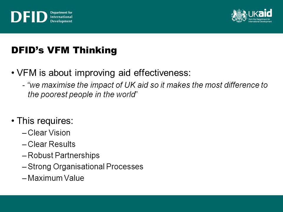 VFM is about improving aid effectiveness: