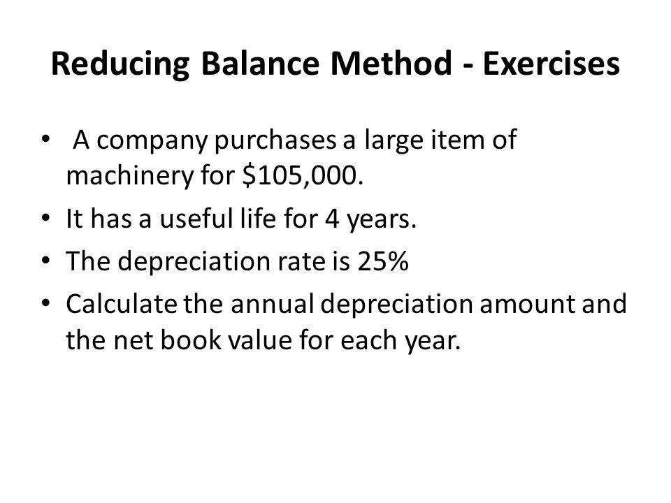 Reducing Balance Method - Exercises