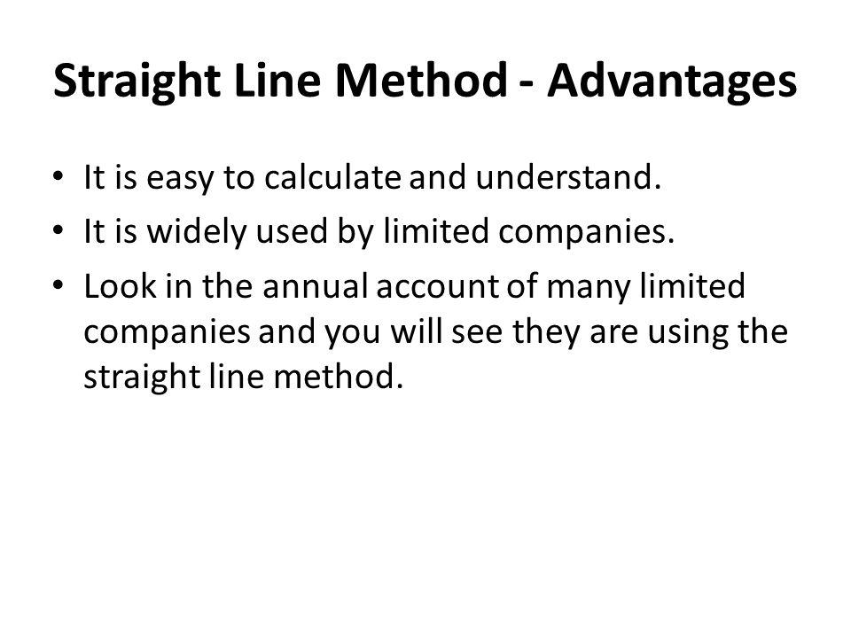 Straight Line Method - Advantages