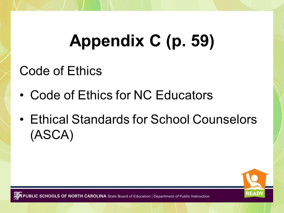 Appendix C (p. 59) Code of Ethics Code of Ethics for NC Educators