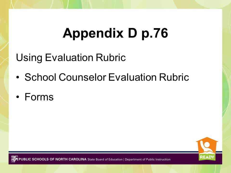 Appendix D p.76 Using Evaluation Rubric