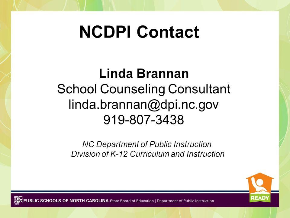 NCDPI Contact Linda Brannan School Counseling Consultant
