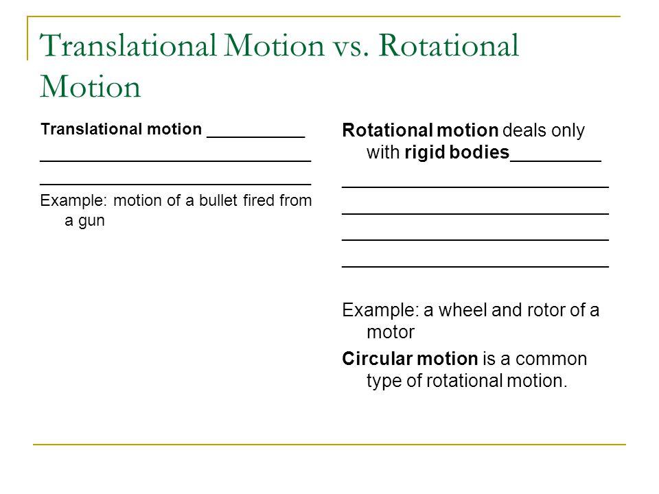 Translational Motion vs. Rotational Motion