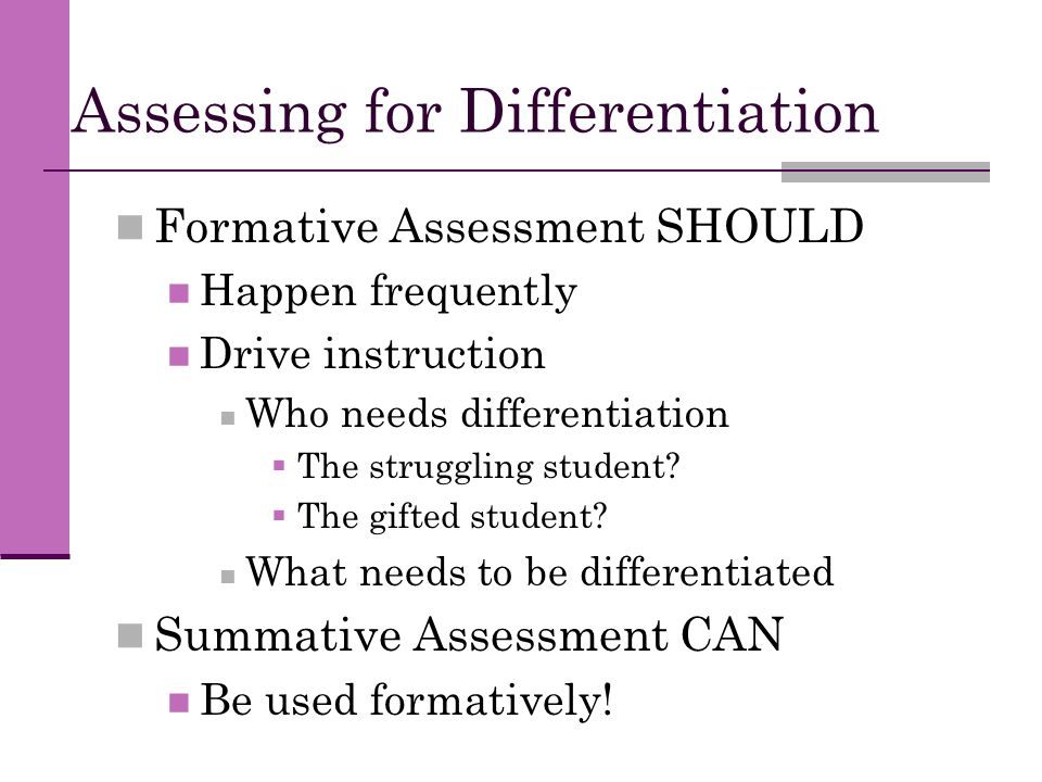 Assessing for Differentiation