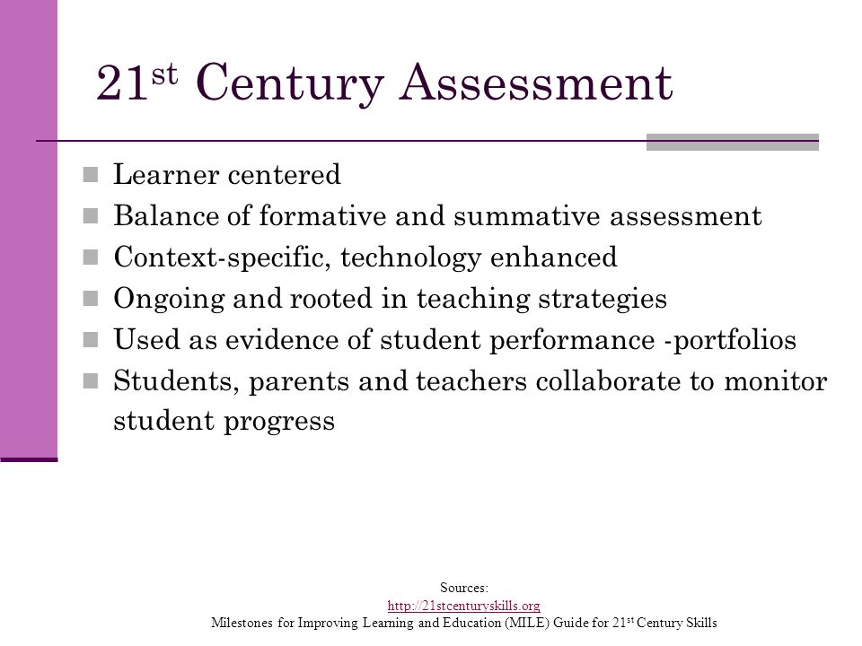 21st Century Assessment Learner centered