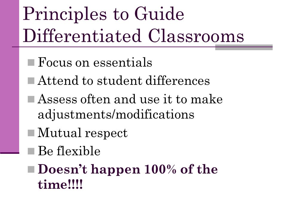 Principles to Guide Differentiated Classrooms