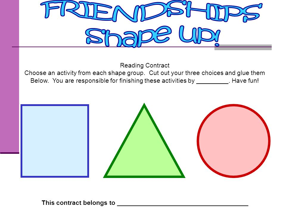 FRIENDSHIPS Shape up! Reading Contract