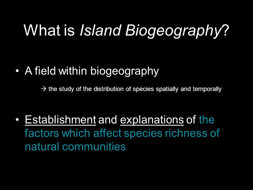 What is Island Biogeography