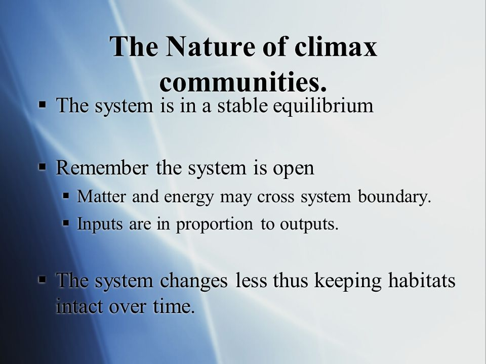 The Nature of climax communities.