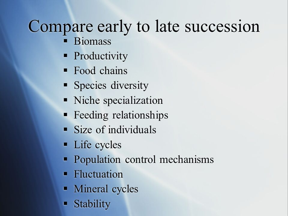 Compare early to late succession