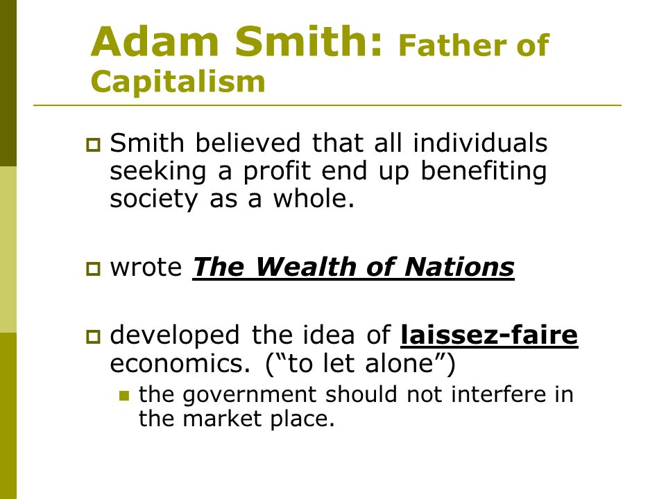 Adam Smith: Father of Capitalism