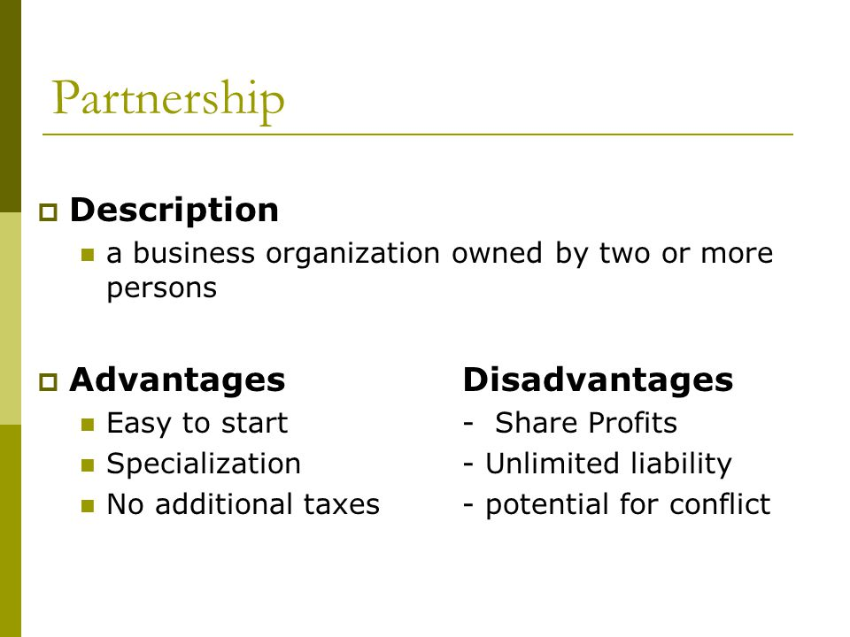 Partnership Description Advantages Disadvantages