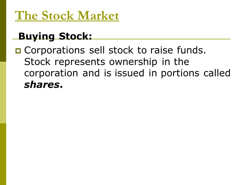 The Stock Market Buying Stock:
