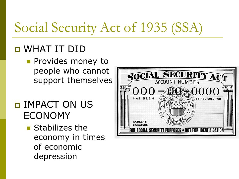 Social Security Act of 1935 (SSA)