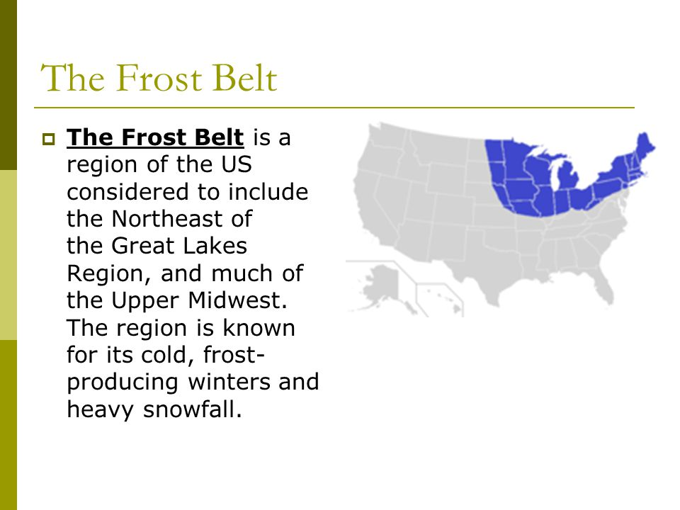 The Frost Belt