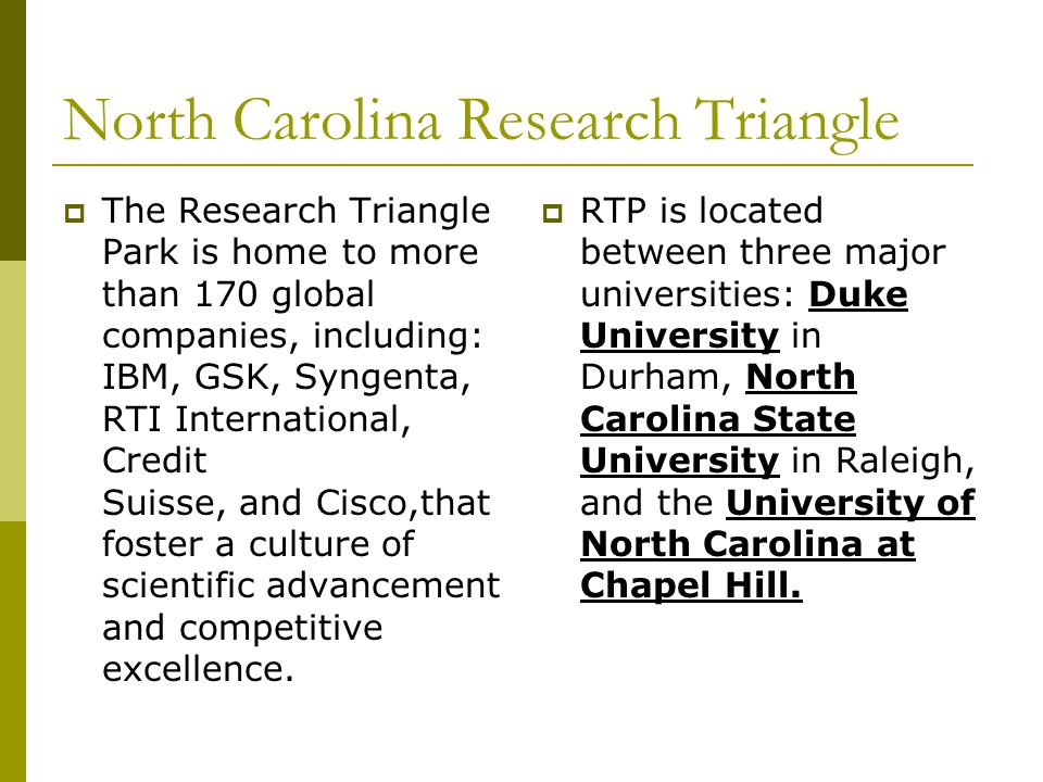 North Carolina Research Triangle