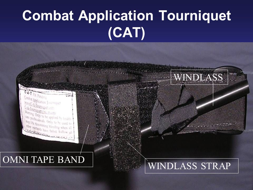Combat Application Tourniquet (CAT)