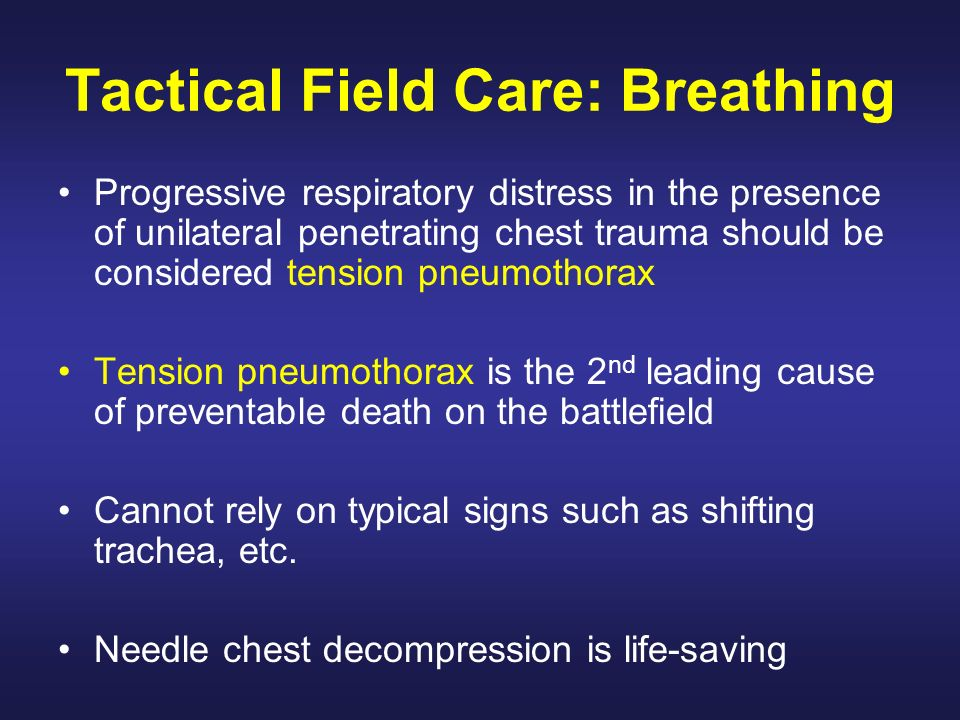 Tactical Field Care: Breathing