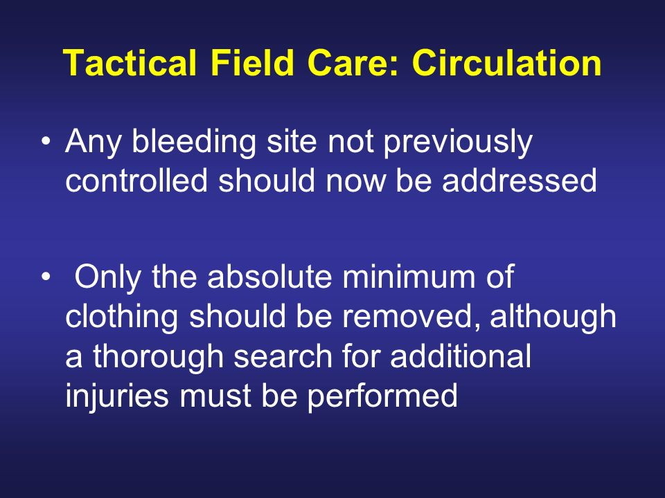 Tactical Field Care: Circulation