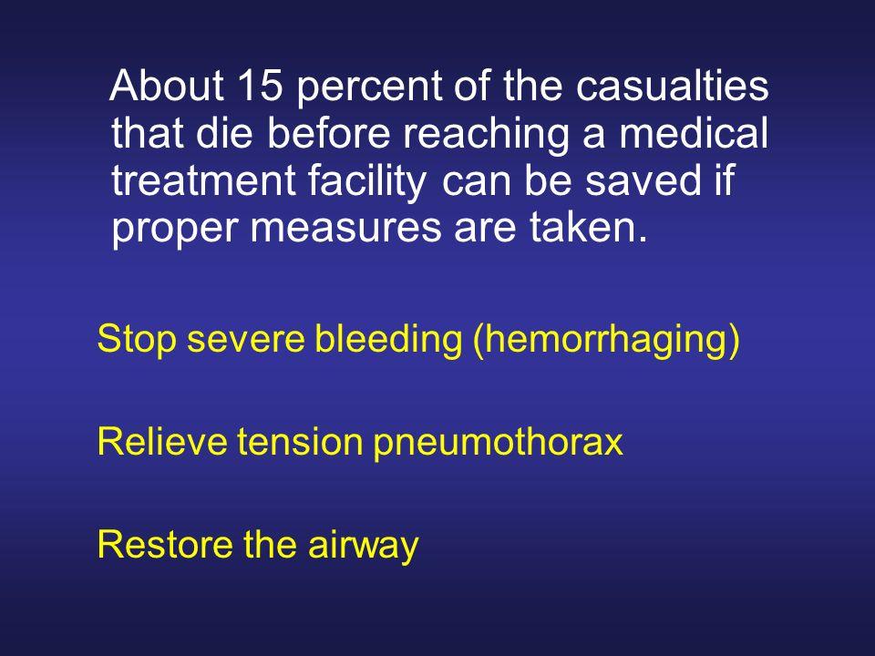 Stop severe bleeding (hemorrhaging) Relieve tension pneumothorax