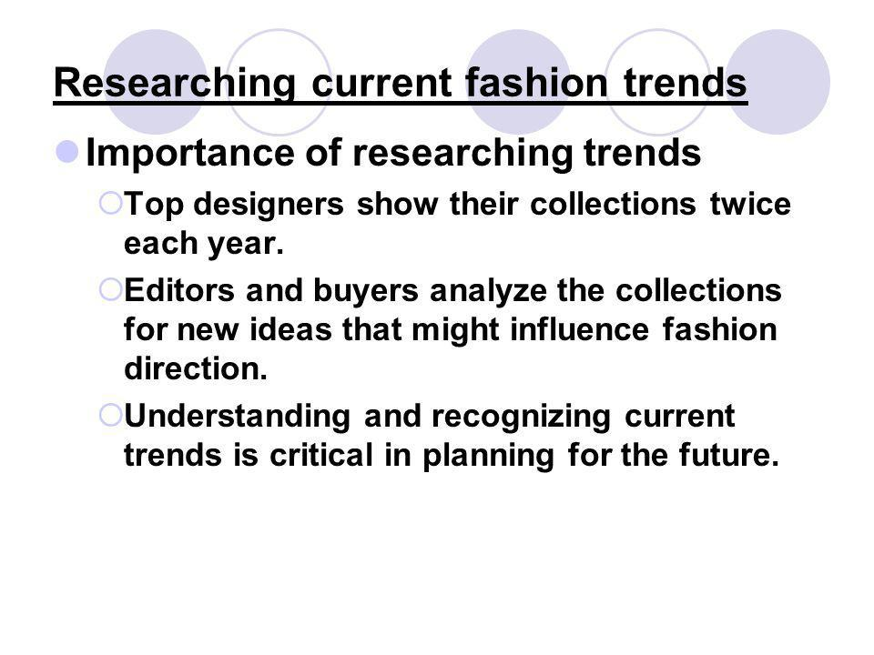 Researching current fashion trends