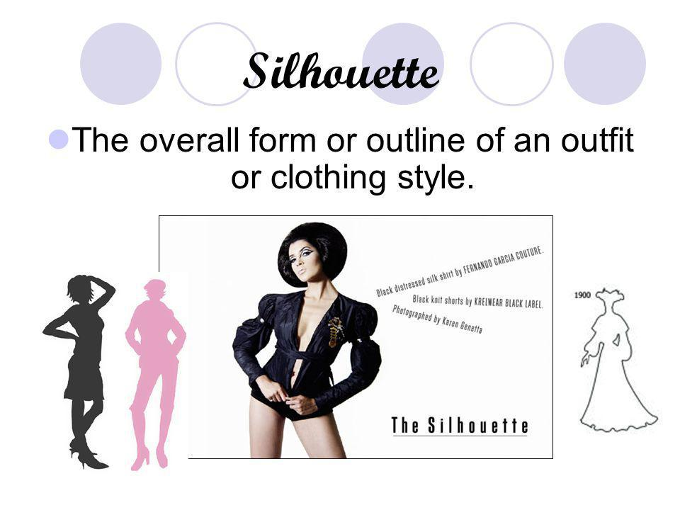 The overall form or outline of an outfit or clothing style.