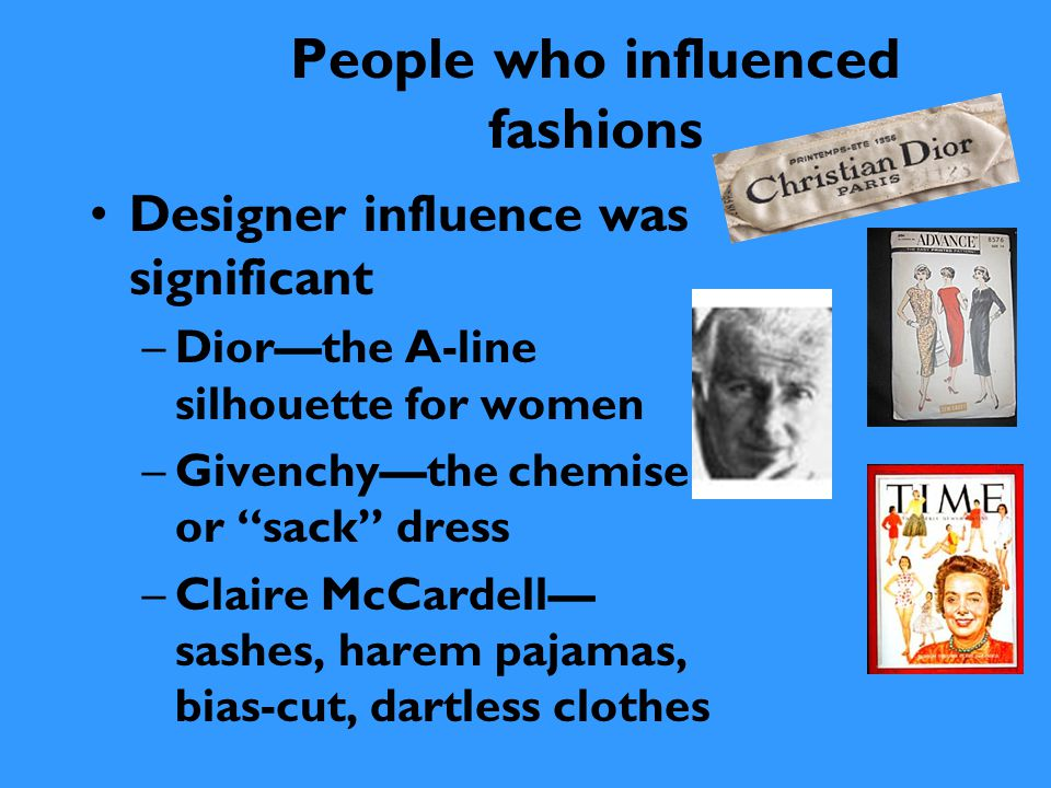 People who influenced fashions